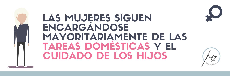 las mujeres se encargan mayoritariamente de las tareas domesticas